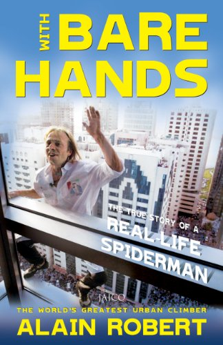 With Bare Hands The Story of a Reallife Spiderman