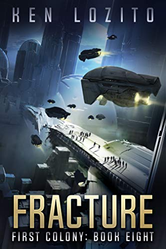 Fracture (First Colony #8)