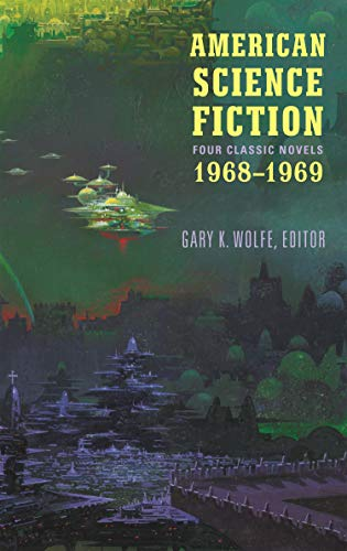 American Science Fiction: Four Classic Novels 1968-1969 (LOA #322) (Library of America)