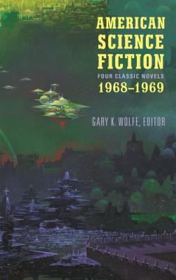 American Science Fiction: Four Classic Novels 1968-1969: Past Master / Picnic on Paradise / Nova / Emphyrio