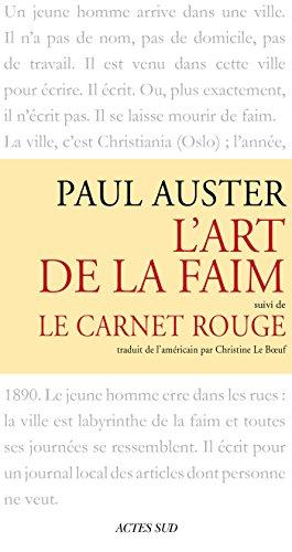 L'art de la faim suivi de Le Carnet rouge (Babel t. 133)