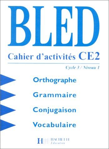 Cahier d'activités CE2 : Orthographe, grammaire, conjugaison, vocabulaire
