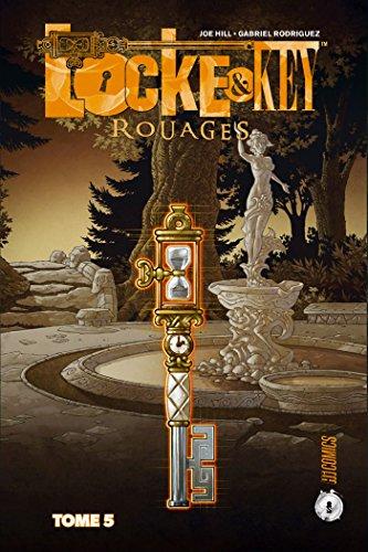 LOCKE & KEY T05 -ROUAGES: Rouages