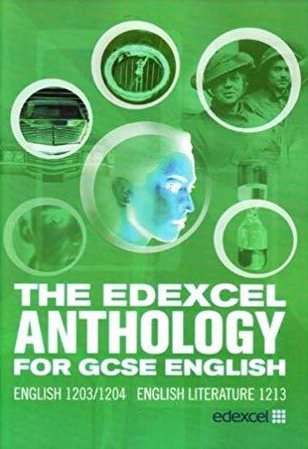 The Edexcel Anthology for GCSE English: English 1203/1204 English Literature 1213
