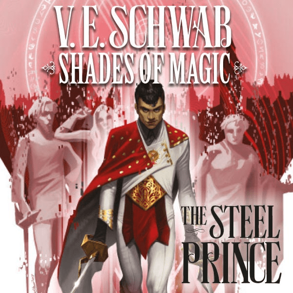 Shades of Magic - The Steel Prince (Issues) (7 Book Series)