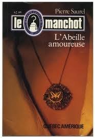 L'Abeille Amoureuse (Le Manchot, #09)