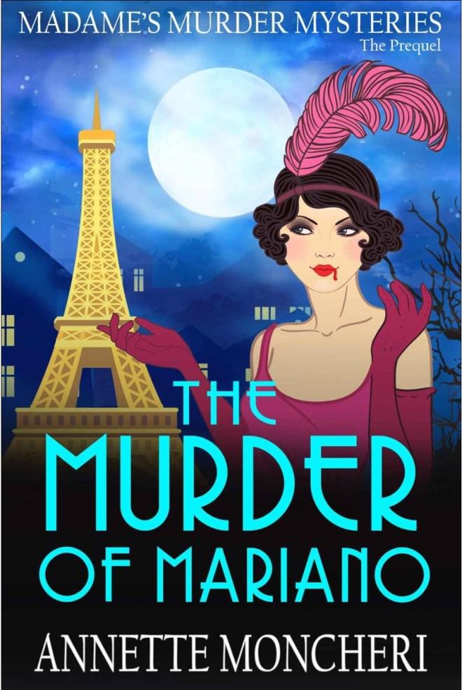 The Murder of Mariano (Madame's Murder Mysteries #0)