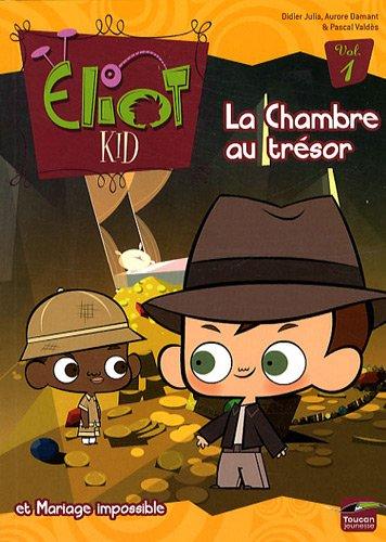 ELIOT KID ROMAN T01 : LA CHAMBRE AU TRÉSOR / MARIAGE IMPOSSIBLE