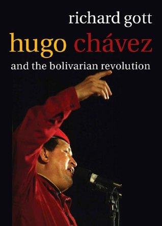 Hugo Chavez: The Bolivarian Revolution in Venezuela