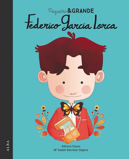 Federico García Lorca (Pequeño & GRANDE, #6)