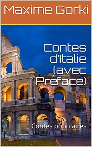 Contes d'Italie (avec Préface): Contes populaires