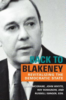 Back to Blakeney: The Revitalization of the Democratic State