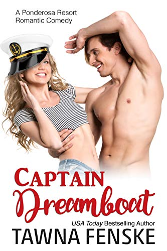 Captain Dreamboat (Ponderosa Resort Romantic Comedies, #7)