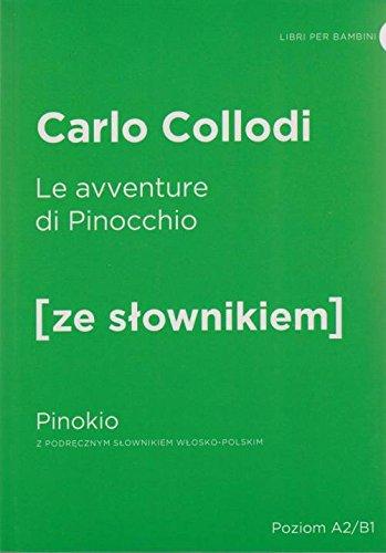 Le avventure di Pinocchio - Pinokio z podrecznym slownikiem wlosko-polskim