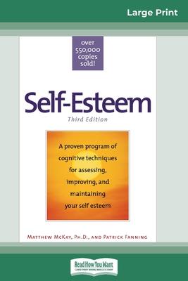 Self-Esteem: Third Edition (16pt Large Print Edition)