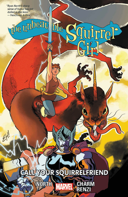 The Unbeatable Squirrel Girl, Vol. 11: Call Your Squirrelfriend