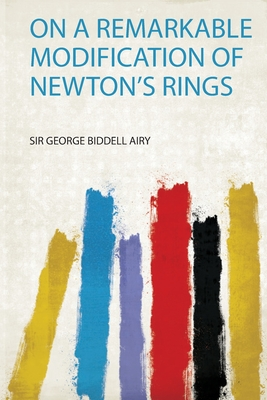 On a Remarkable Modification of Newton's Rings