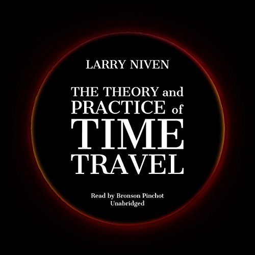 The Theory and Practice of Time Travel