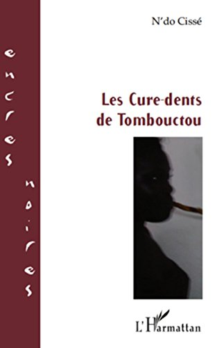 Les Cure-dents de Tombouctou