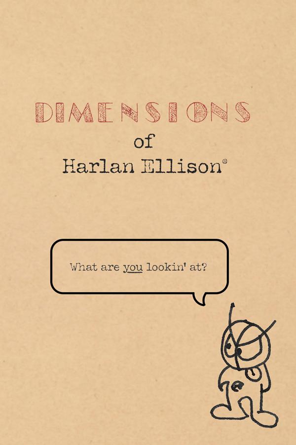 Dimensions of Harlan Ellison
