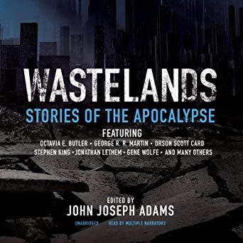 Wastelands: Stories of the Apocalypse (Wastelands, #1)