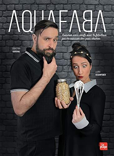 Aquafaba : Cuisiner sans oeufs avec le fabuleux jus de cuisson des pois chiches