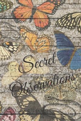 Secret Observations: Lined Journal