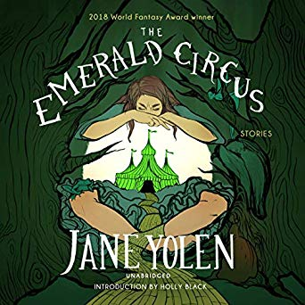 The Emerald Circus: Stories