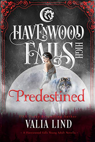 Predestined (Havenwood Falls High #26)