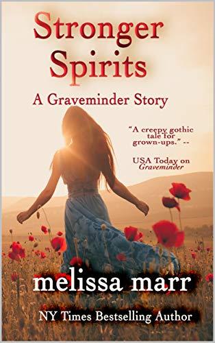 Stronger Spirits: A Graveminder Story