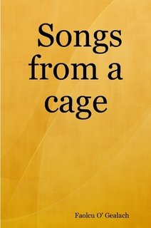 Songs from a cage