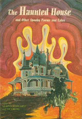 The Haunted House and Other Spooky Poems and Tales