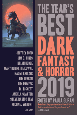 The Year's Best Dark Fantasy & Horror 2019 Edition