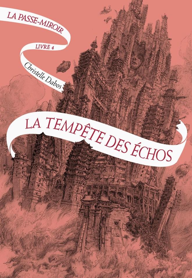 La Tempête des Echos (La Passe-Miroir, #4)