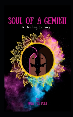 SOUL of a GEMINII: A healing Journey
