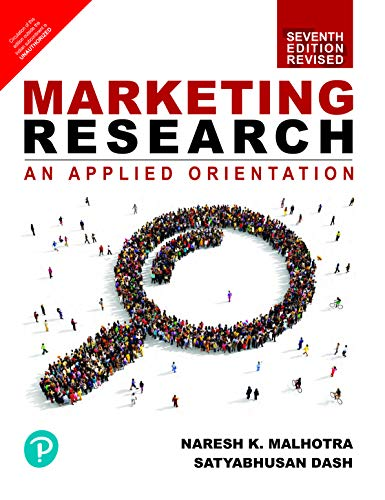 Marketing Research : An Applied Orientation | Revised Seventh Edition | By Pearson