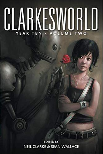 Clarkesworld Year Ten: Volume Two