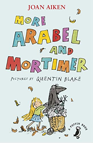 More Arabel and Mortimer (A Puffin Book)