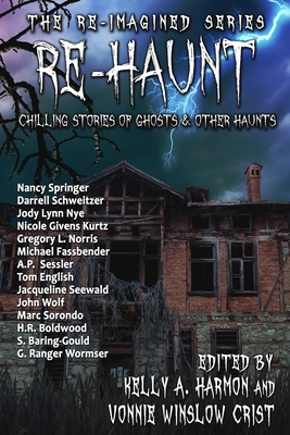 Re-Haunt: Chilling Stories of Ghosts & Other Haunts