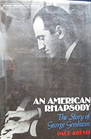 An American Rhapsody: The Story of George Gershwin