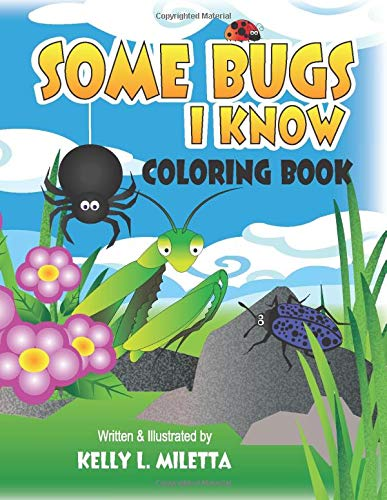Some Bugs I Know: Coloring Book