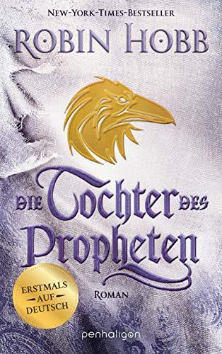 Die Tochter des Propheten: Roman - Erstmals auf Deutsch (Das Kind des Weitsehers 2)