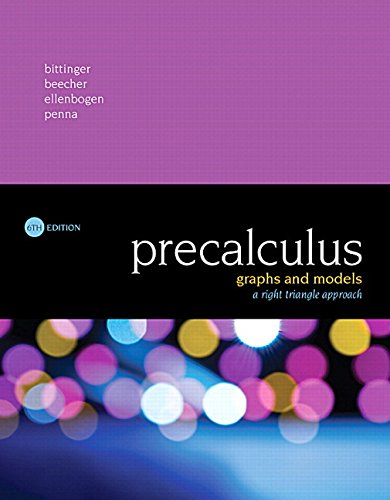 Precalculus: Graphs and Models, A Right Triangle Approach Plus MyLab Math with Pearson eText -- 24-Month Access Card Package (6th Edition)