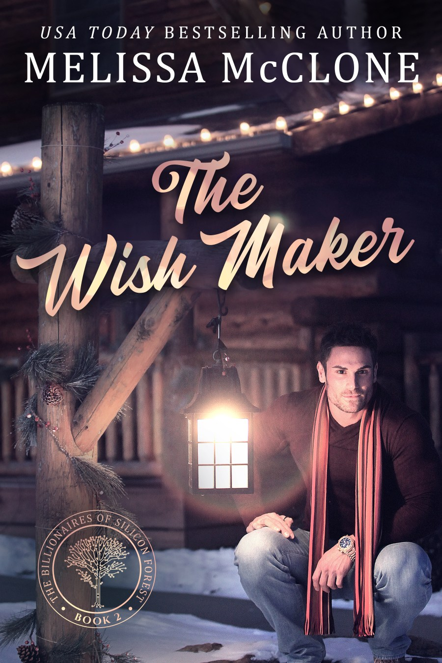 The Wish Maker (The Billionaires of Silicon Forest, #2)
