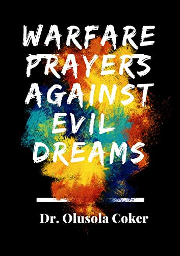Warfare Prayers Against Evil Dreams