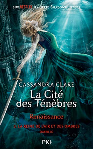 CITÉ DES TÉNÈBRES, RENAISSANCE T.03 PARTIE 2