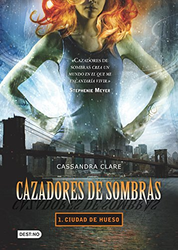 Cazadores de sombras 1. Ciudad de hueso (Edición mexicana): Saga Cazadores de sombras