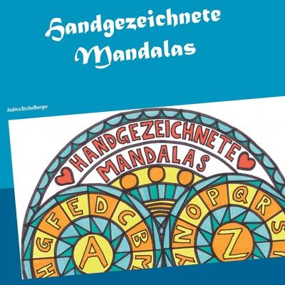 Handgezeichnete Mandalas: Das ABC einmal anders