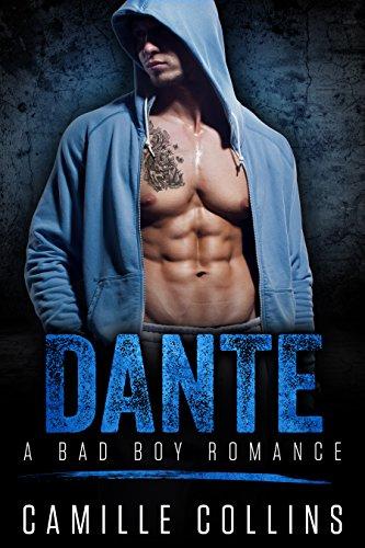 Dante (Rischiare tutto per amore Vol. 1)