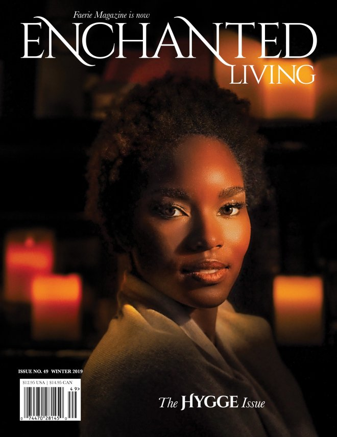 Enchanted Living, Winter 2019 #49: The Hygge Issue